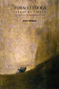 Tobacco Dogs by Ana Minga