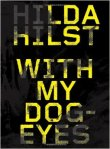 Hilda Hilst-With My Dog-Eyes