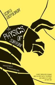 Georgi Gospodinov-The Physics of Sorrow