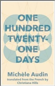 Michele Audin-One Hundred Twenty-One Days