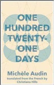 Michele Audin-One Hundred Twenty-One Days