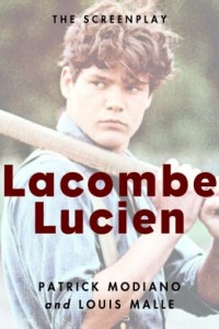 Lacombe Lucien-Modiano and Malle