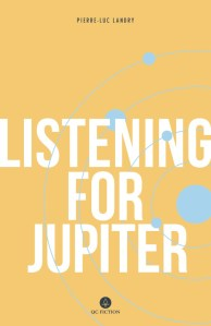 Listening for Jupiter-Pierre-Luc Landry