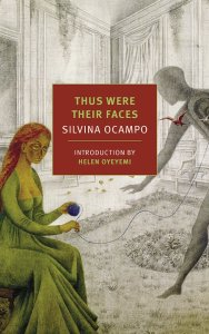 Silvina Ocampo-Thus Were Their Faces